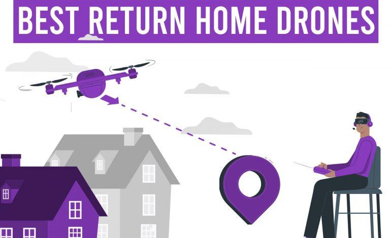 best return to home drones