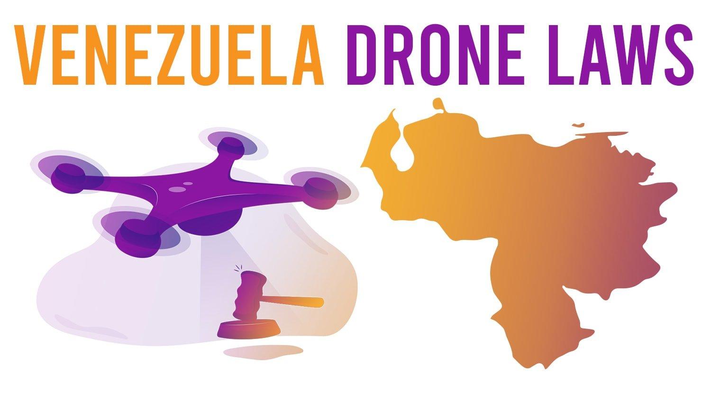 venezuela-drone-laws.jpg